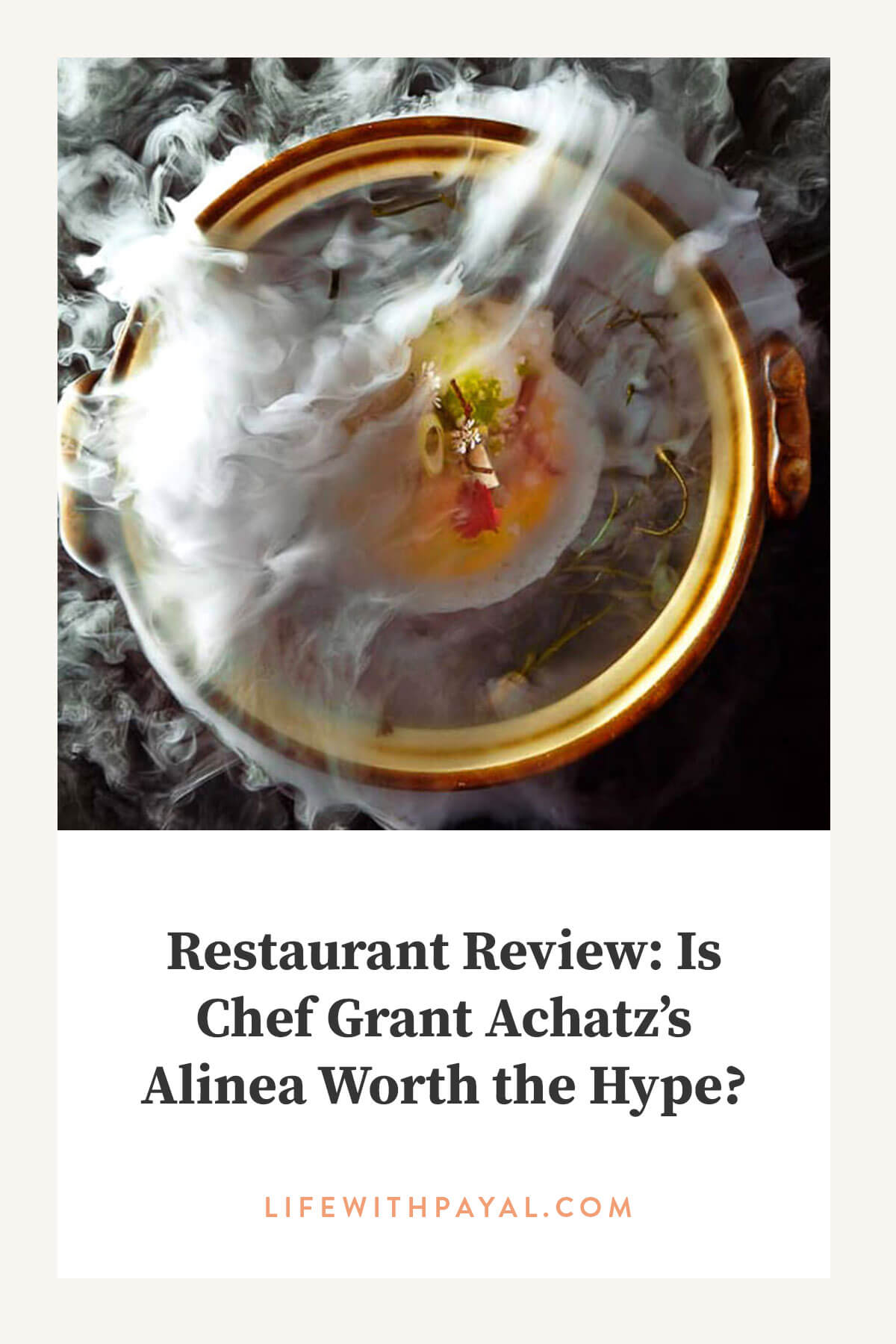 Alinea in Lincoln Park has been a fine-dining mainstay in Chicago since its opening in 2005 | Life with Payal: Chicago Lifestyle Blogger